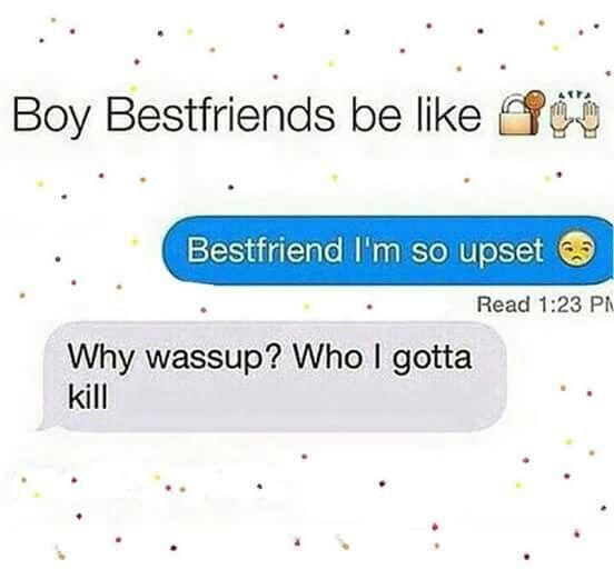 Just Bestfriends In General But True Bestie Guy Best Friend Guy