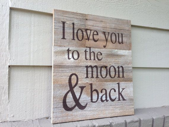 Love you to the moon and back barn wood sign by theruffledstitch, $45.00