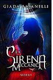 LIBRI AL CAFFE: LA SIRENA MECCANICA  - RECENSIONE  http://librialcaffe.blogspot.it/2016/05/la-sirena-meccanica-recensione.html