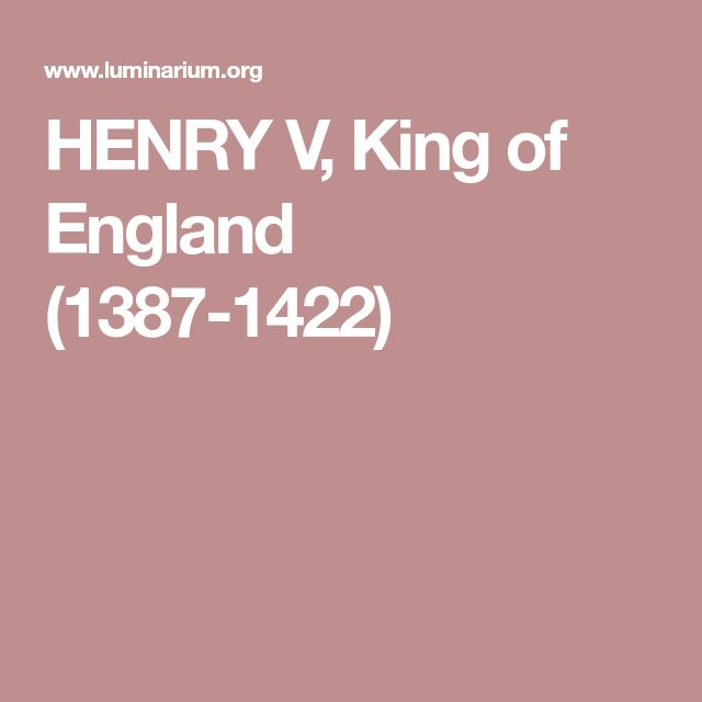 HENRY V, King of England (1387-1422)