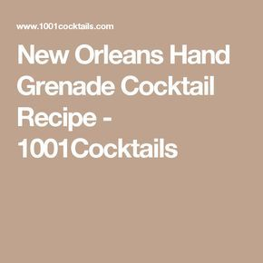 New Orleans Hand Grenade Cocktail Recipe - 1001Cocktails