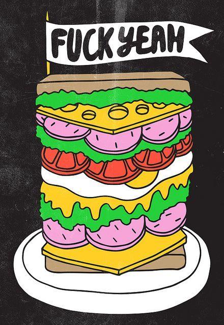 Fuck Yeah! Sandwiches! - illustration by Tim Easley | trump blah ...