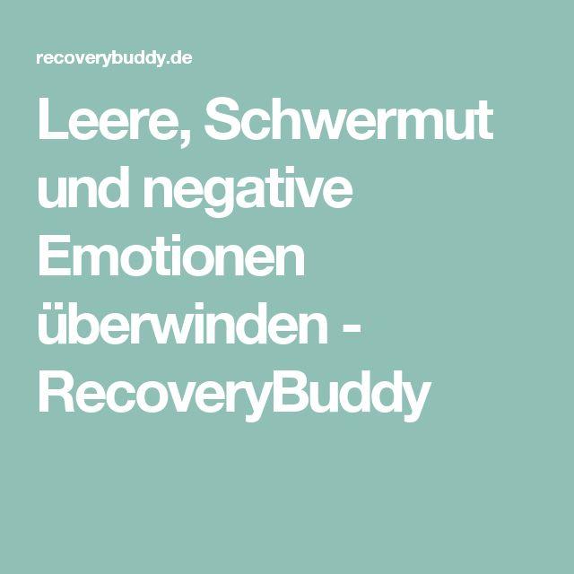 Leere, Schwermut und negative Emotionen überwinden - RecoveryBuddy