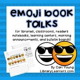 Emoji Book Talks for School Libraries and Classroom Teache