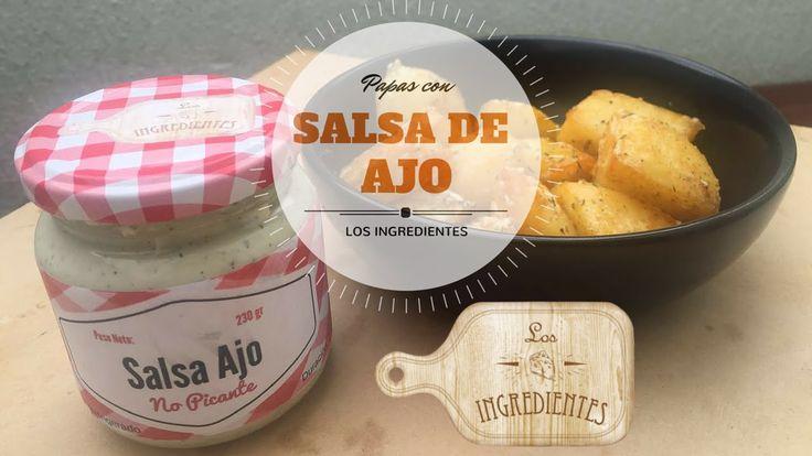 Papas con salsa de Ajo _ Los Ingredientes