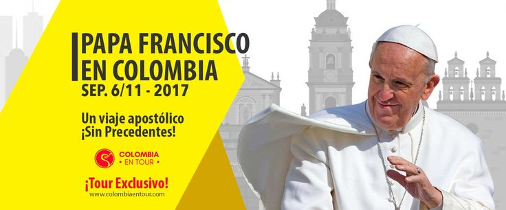 Tour Papa Francisco Colombia 2017