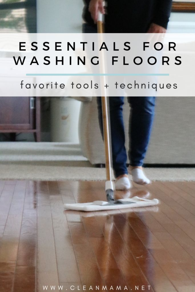 Essentials For Washing Floors Wash Floors Floor Cleaner Clean Mama