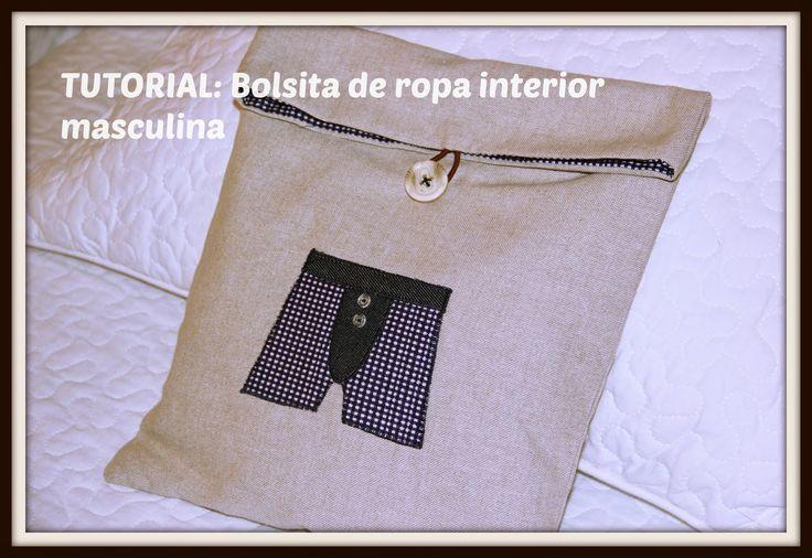 Lucilú diy: DIY: BOLSITA PARA ROPA INTERIOR MASCULINA