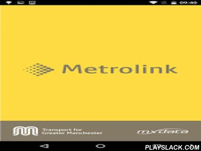 Manchester Metrolink  Android App - playslack.com ,  The Official FREE Manchester Metrolink interactive map and route planner. Here are just some of the cool features the Manchester Metrolink app includes:• The official TfGM Metrolink map, with pan and zoom navigation. • Locate the station you're looking for quickly with the station finder.• The world's fastest route planner, which calculates your best route instantly, even with no network connection.• Your choice of the fastest route or the…