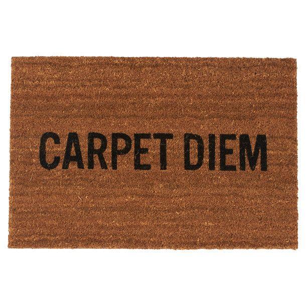 Carpet Diem. Hilarious!