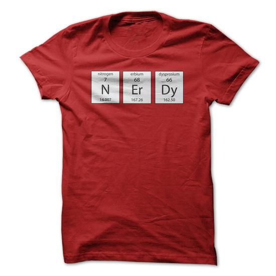 N Er Dy Funny Chemistry Periodic Table of Elements Nerdy T Shirts, Hoodies. Check price ==► https://www.sunfrog.com/Geek-Tech/N-Er-Dy-Funny-Chemistry-Periodic-Table-of-Elements-Nerdy-T-Shirt.html?41382 $21.95