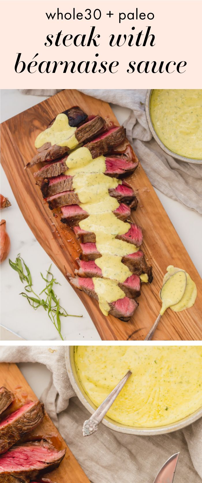 Whole30 steak with béarnaise sauce