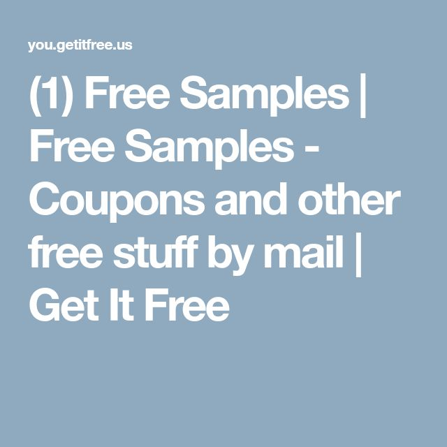 (1) Free Samples | Free Samples - Coupons and other free stuff by mail | Get It Free