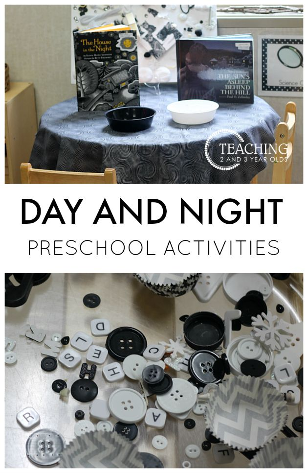 Day and Night Activities for Preschoolers - after learning about nocturnal animals, we then add a day and night theme to our classroom. We do lots of black and white activities at the art table, science center, and even the sensory bin. From Teaching 2 and 3 Year Olds