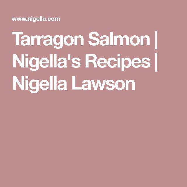 Tarragon Salmon | Nigella's Recipes | Nigella Lawson