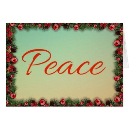 Peace message framed by holly and pine needles card - christmas cards merry xmas diy cyo greetings