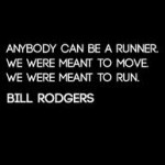 Bill Rodgers: Become A Runner, Running Quotes, Kid