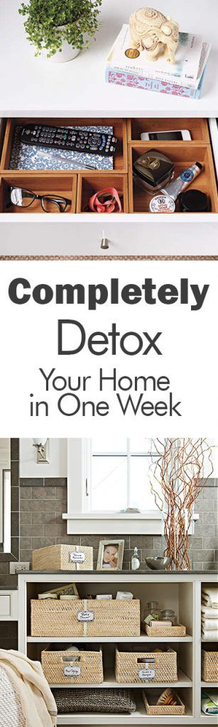 Completely Detox Your Home in One Week - 101 Days of Organization