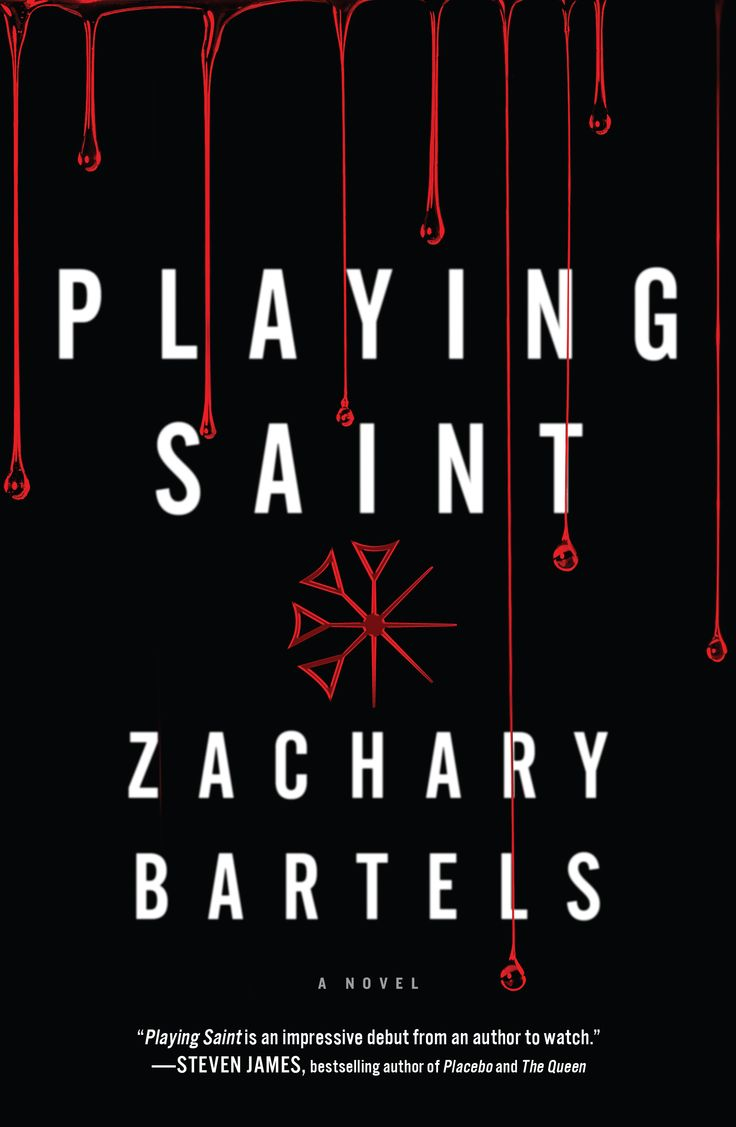 43 best playing saint images on pinterest authors saints and santos book cover playing saint by zachary bartels published by thomas nelsonharper collins fandeluxe Images