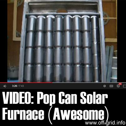 17 best images about solar can heater on pinterest diy solar panels solar heating panels and - How to make a solar panel out of soda cans ...