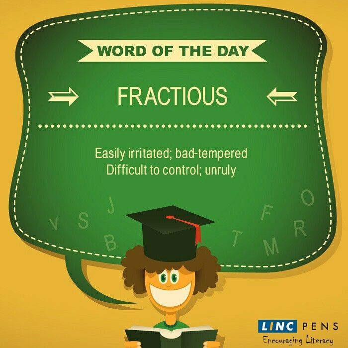 #WordOfTheDay #Fractious ##unruly #irritated #LincPens