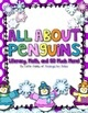 All About Penguins: Math, Literacy, and SO Much More!