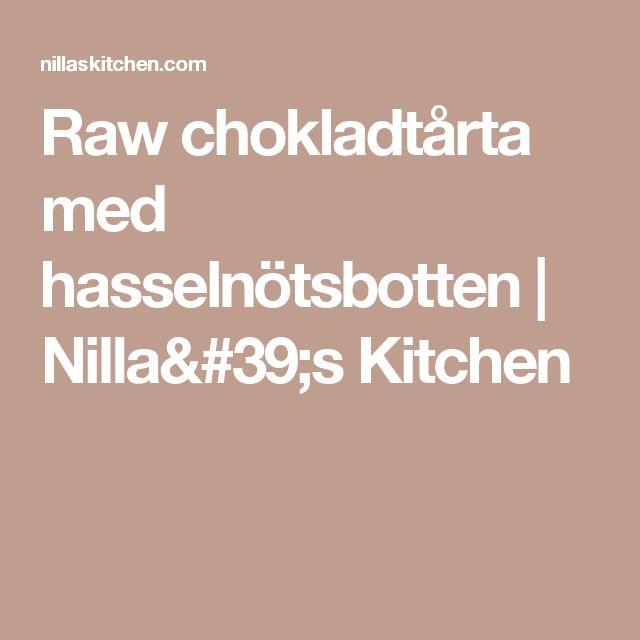 Raw chokladtårta med hasselnötsbotten | Nilla's Kitchen