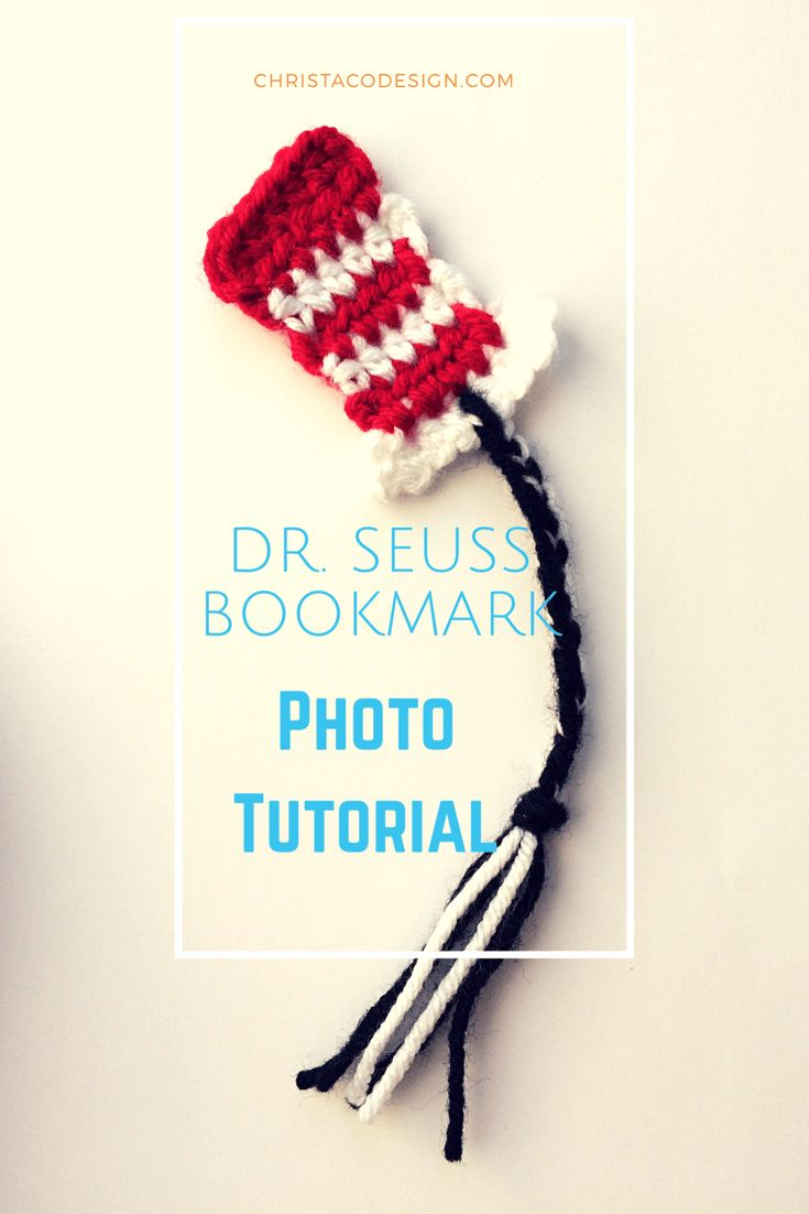 Dr. Seuss Day is coming! Cat in the Hat crochet bookmark works up quick and easy!