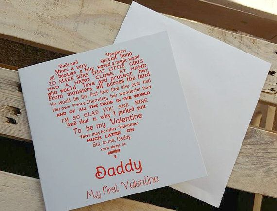 Check out this item in my Etsy shop https://www.etsy.com/uk/listing/506779483/daddy-valentine-card-daddy-daughter-my