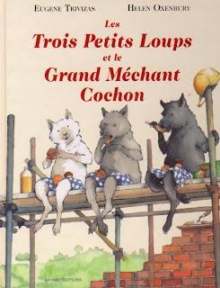 """Les Trois Petits Loups et le Grand Méchant Cochon . tres bien et amusant avec une bonne morale (bon site """"Tous les livres que je lis avec mes enfants de 8, 5 et 3 ans."""")"""