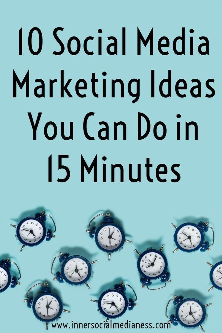 10 Social Media Marketing Ideas You Can Do in 15 Minutes - check out this list of social media marketing tips for business you can do in 15 minutes to grow your business or blog. #socialmedia #marketingtips #smallbiz