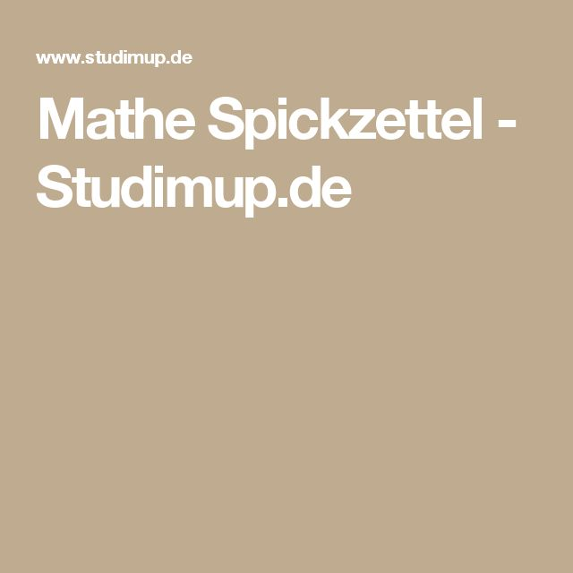 Mathe Spickzettel - Studimup.de