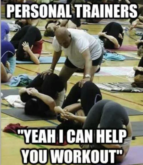 Personal Trainer Quotes Funny: Personal Trainers...OMG
