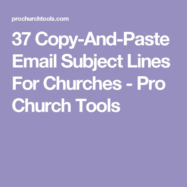 37 Copy-And-Paste Email Subject Lines For Churches - Pro Church Tools