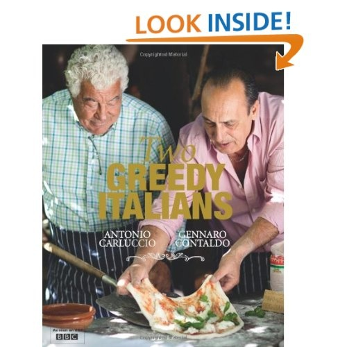 Two Greedy Italians: Antonio Carluccio, Gennaro Contaldo