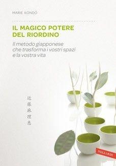Il magico potere del riordino  www.vallardi.it