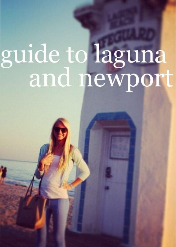 guide to laguna beach & newport | Well-Traveled Wife