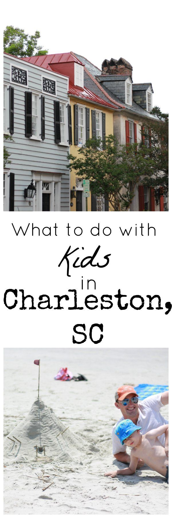 Fun things to do in Charleston South Carolina with Kids
