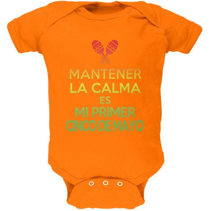 Cinco De Mayo -Mantener Calma Primer Cinco De Mayo Green Soft Baby One Piece