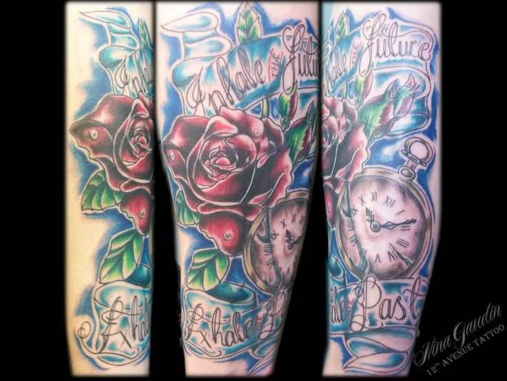 Inhale the past exhale the future rose and watch with banner color forearm cover up - Tattoo by Nina Gaudin of 12th Avenue Tattoo in Nampa, ID