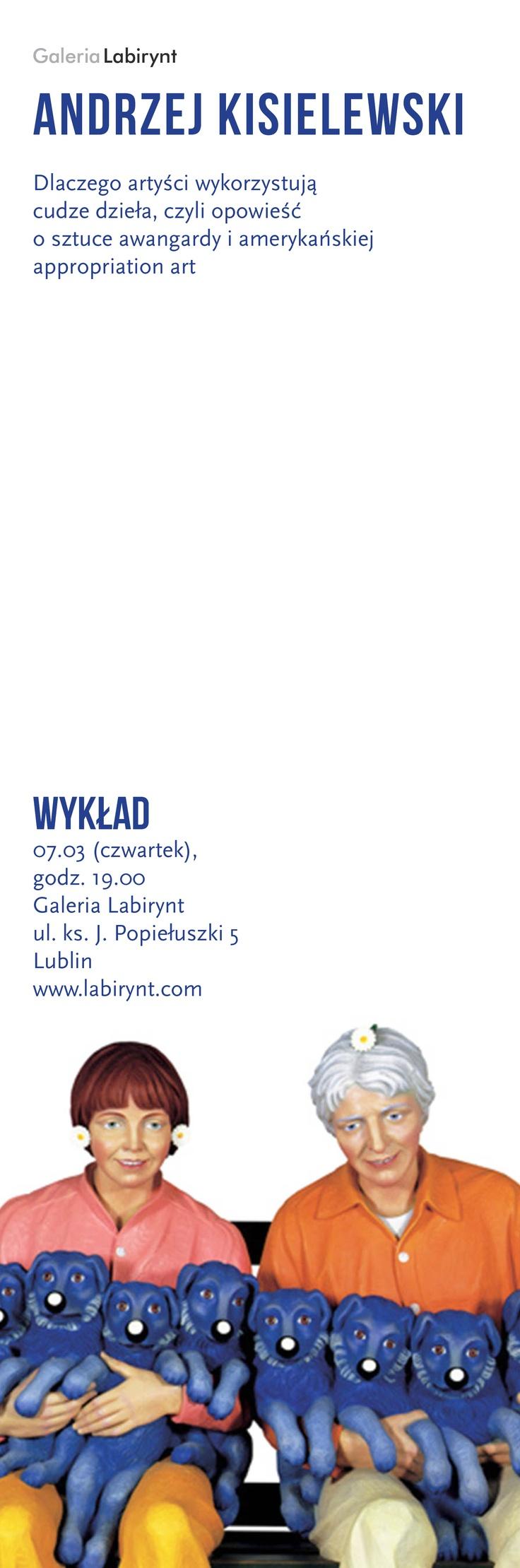 Dlaczego artyści wykorzystują cudze dzieła, czyli opowieść o sztuce awangardy i amerykańskiej appropriation art / First avant-garde art and American appropriation art - Andrzej Kisielewski (lecture)