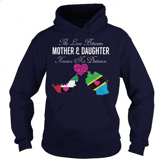 THE LOVE BETWEEN MOTHER AND DAUGHTER - United Arab Emirates Tanzania - #fashion #mens t shirt. ORDER NOW => https://www.sunfrog.com/States/THE-LOVE-BETWEEN-MOTHER-AND-DAUGHTER--United-Arab-Emirates-Tanzania-Navy-Blue-Hoodie.html?60505