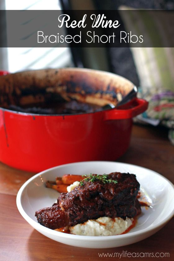 Red Wine Braised Short Ribs via My Life as a Mrs Braised Short Ribs ...