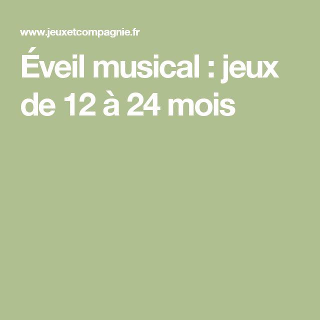 Éveil musical : jeux de 12 à 24 mois