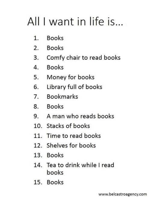 All I want in life is... books... a man who reads books.