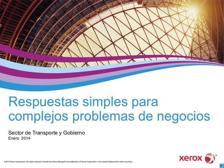 (ES) Presentación: Visión General Xerox Transporte by Xerox Transportation via slideshare