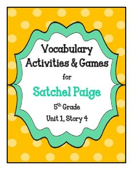 Satchel Paige Vocabulary Activities & Games- 5th Grade Unit 1, Story 4