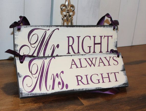 MR Right/ Mrs Always Right Chair Signs/Photo Prop/U Choose Colors/Great Shower Gift/Eggplant/Plum