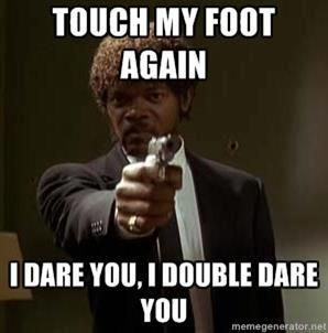 Something to know about me I hate people touching my feet wit their feet, or hands eww . #petpeeve