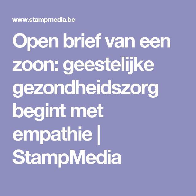 Open brief van een zoon: geestelijke gezondheidszorg begint met empathie   StampMedia